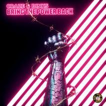 Craze, Binks - Bring the Power Back