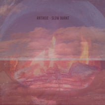 Antikue - Slow Burnt