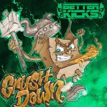 BETTER KICKS, Algorithmic Funk - Crush Down