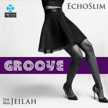 EchoSlim, The Real Jeilah - Groove