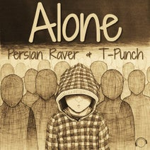 Persian Raver & T-Punch - Alone