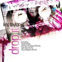 Kris Taylor - Drop It