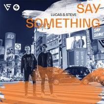 Lucas & Steve - Say Something