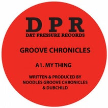 Dubchild, Groove Chronicles (Noodles) - My Thing