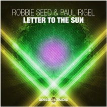 Paul Rigel, Robbie Seed - Letter To The Sun