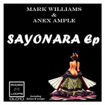 Mark Williams, Anex Ample, Amian & Longer - Sayonara Ep