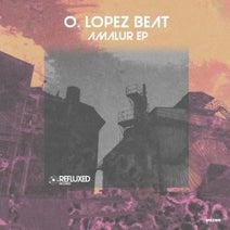 O. Lopez Beat - Amalur EP