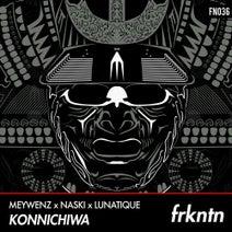 Lunatique, Naski, Meywenz - Konnichiwa