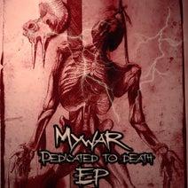 Mywar - Dedicated to Death EP