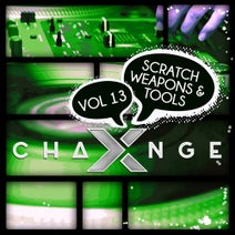 DJ X-Change - Scratch Weapons And Tools Vol 13 (Acapella Scratch Samples)