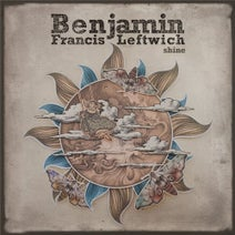 Benjamin Francis Leftwich - Shine