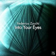 Federico Zucchi - Into Your Eyes - Single