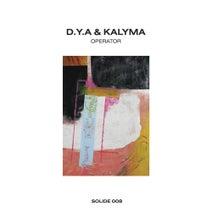 D.Y.A, Kalyma, Panthera Krause, N Kramer - Operator