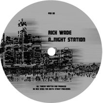 Rick Wade - Night Station / 2 A.M Detroit