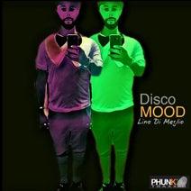 Lino Di Meglio - Disco Mood