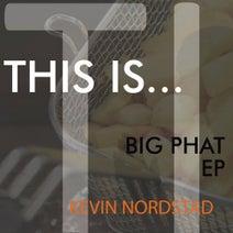 Kevin Nordstad - Big Phat