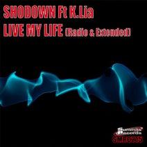Shodown - Live My Life (feat. K.Lia)