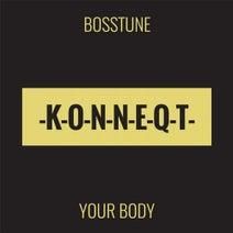 Bosstune - Your Body
