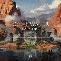 Jason Ross, Heather Sommer - Open Water (feat. Heather Sommer)