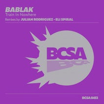 Bablak, Julian Rodriguez, Eli Spiral - Train in Nowhere