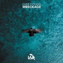 Wreckage, Dark Entity, L Nix, VATIK - Over Oceans