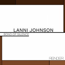 Lanni Johnson - Bond Of Silence