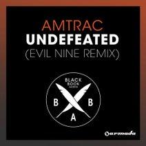 Evil Nine, Amtrac - Undefeated - Evil Nine Remix