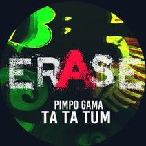 Pimpo Gama - Ta Ta Tum