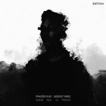 Frazier (UK) - Absent Mind
