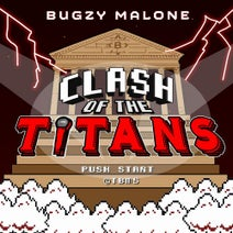 Bugzy Malone - Clash Of The Titans