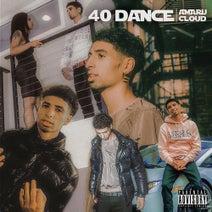 Amaru Cloud, Jay Critch, Flipp Dinero - 40 Dance