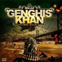 Dollaz - Genghis Khan Street Ballads
