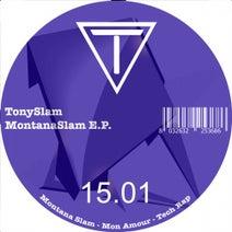 Tony Slam - MontanaSlam E.P.