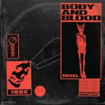 Revel - Body and Blood