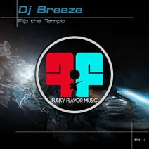 DJ Breeze - Flip the Tempo