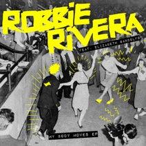 Robbie Rivera, Elizabeth Gandolfo - My Body Moves EP