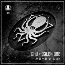 Shu, Dalek One - Mumble Dub