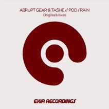 Abrupt Gear, Tashe - Pod / Rain