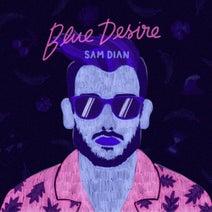 Sam Dian - Blue Desire