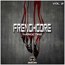 Noisekick, Tripped, F.Noize, Brutal Jesters, UKTM, Nekrosystem, D.O.M., Alarma Ravers, X-Fly, Paranoizer, DJ Virulenz, Ketanoise, Dualcore, DJ Mutante, The Reaper, The Mastery, Krtn, Fly, The Destroyer, KRTM - Frenchcore, Hardcore, Vol. 2