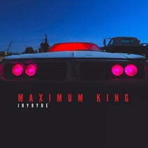 JOYRYDE - MAXIMUM KING