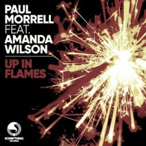 Paul Morrell, Amanda Wilson, Dolly Rockers - Up In Flames (Dolly Rockers Remixes)