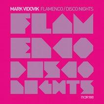 Mark Vidovik - Flamenco / Disco Nights