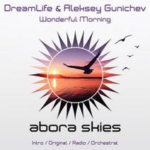 Aleksey Gunichev, DreamLife - Wonderful Morning