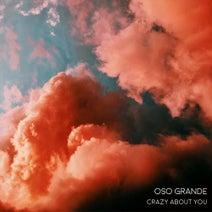 Oso Grande, Chris Schambacher - Crazy About You