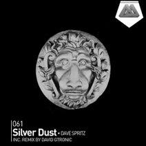 Micah, Dave Spritz, David Gtronic - Silver Dust