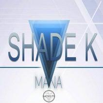 Shade K - Mana