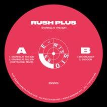 Rush Plus, Dustin Zahn - Staring At The Sun