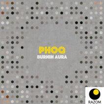 Phoq - Burnin Aura