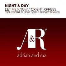 Night & Day, Carlo Resoort, Vincent De Moor - Let Me Know - Orient Xpress